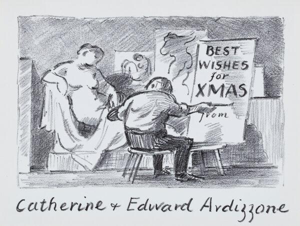 ARDIZZONE Edward C.B.E. R.A. (1900-1979) - 'Best wishes for Xmas from Catherine and Edward Ardizzone'.