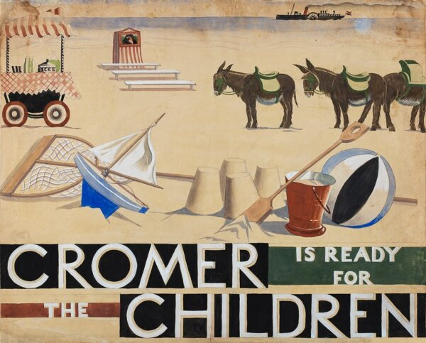 ADSHEAD Mary (1904-1995) - 'Cromer is ready for the children'.