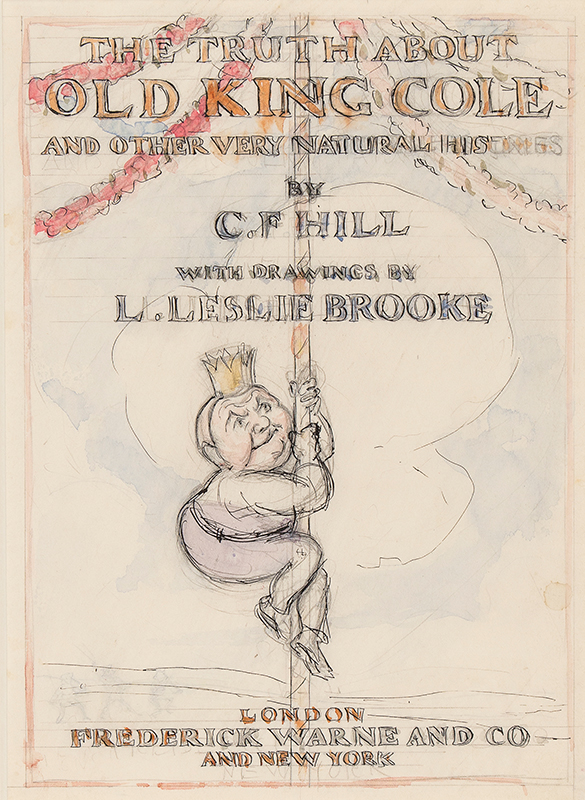 BROOKE Leonard Leslie (1862-1940) - 'The Truth About Old King Cole'.