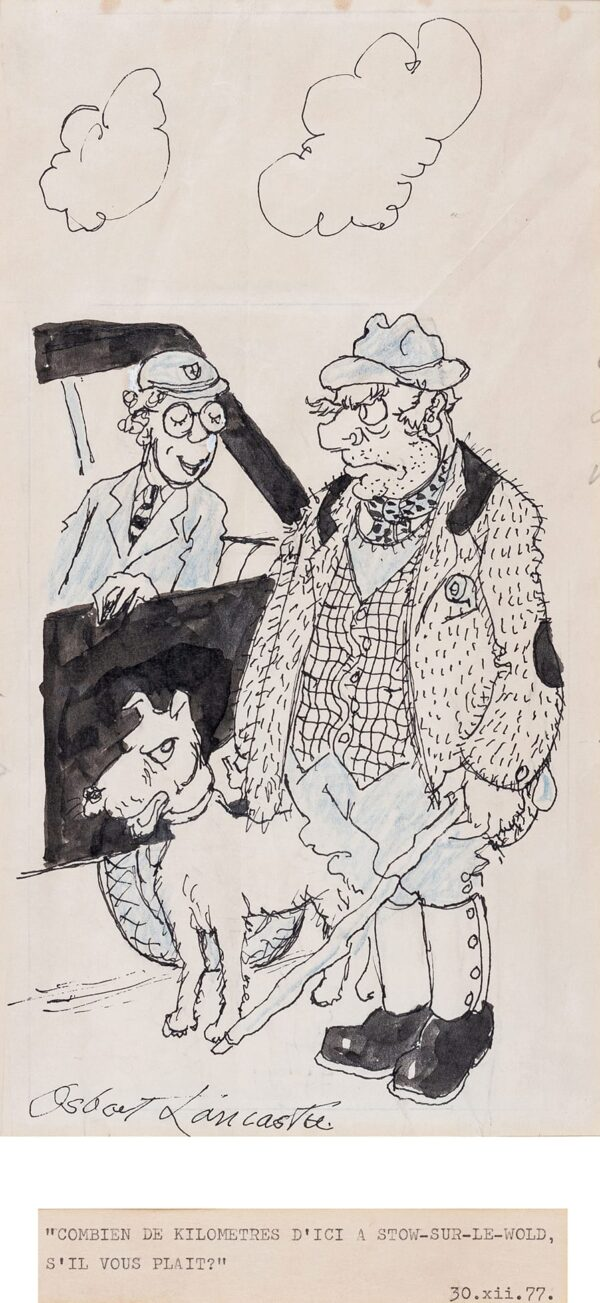 LANCASTER Sir Osbert (1908-1986) - 'Combien de kilometres d'ici a Stow-sur-le-Wold, s'il vous plait?'.