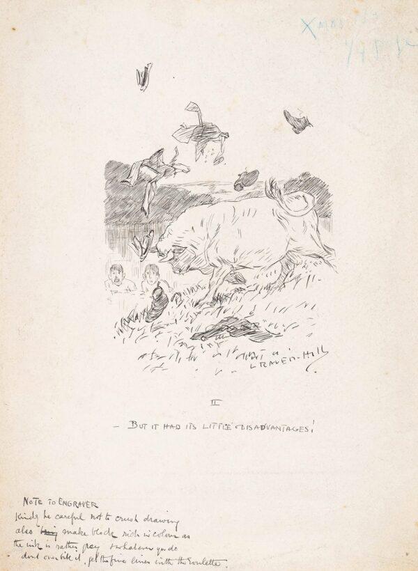 RAVEN HILL Leonard (1867-1942) - ' … - But it had its little disadvantages'.
