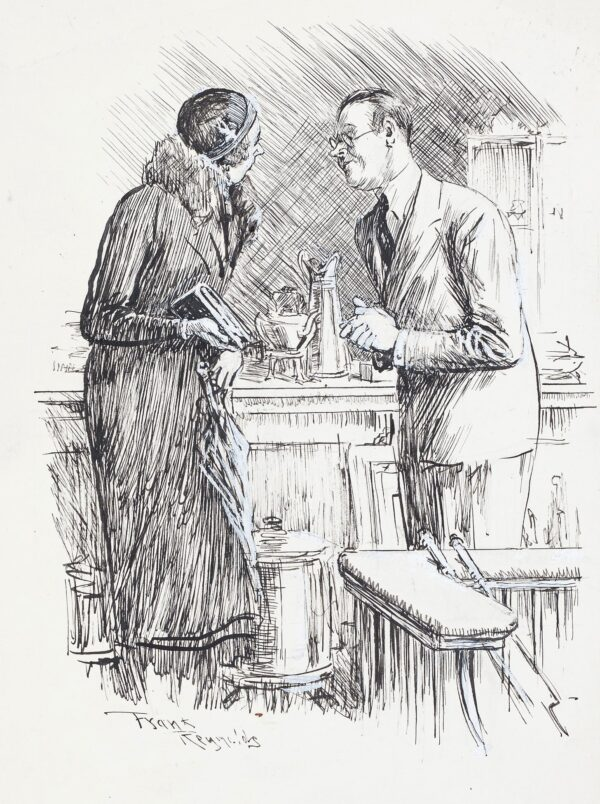 REYNOLDS Frank (1876-1953) - 'Assistant to Customer requiring artistic door knocker / 'I'm sorry we haven't what you want – the fact is people aren't knocking so much now.