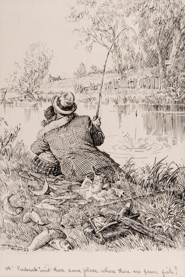 REYNOLDS Frank (1876-1953) - 'Oh Frederick isn't there some place where there are fewer fish?'.