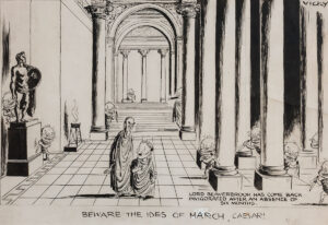 VICKY (Victor Weisz 1913-1966) - 'Beware the Ides of March Caesar!'; Attlee and Cripps stalked by Beaverbrook.