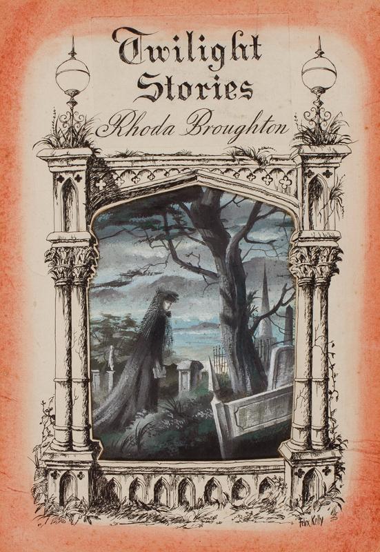 KELLY Felix (1914-1994) - 'Twilight Stories/Rhoda Broughton'.
