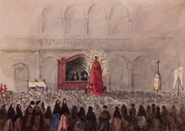 CRICHTON-STUART Lady James (Nee Hannah Tighe) (1800-1872) - 'The Virgin carried through the Streets – Seville'.