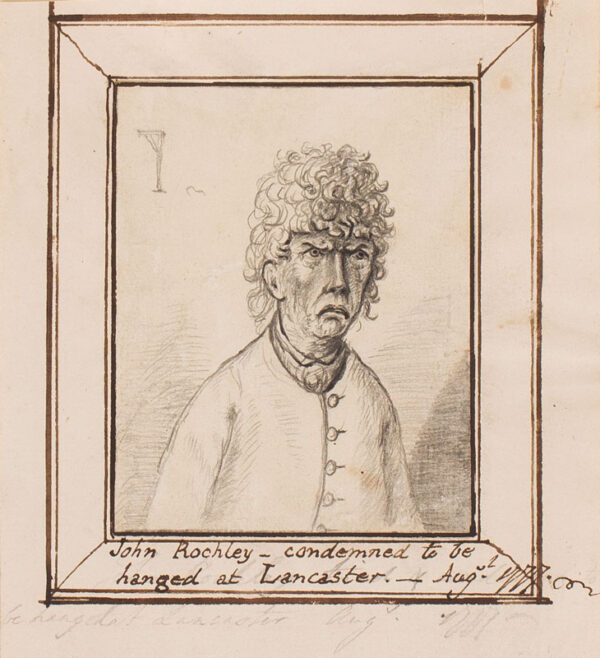 ORDE Thomas (Thomas Orde-Powlett Lord Bolton) (1746-1807) (attributed to) - 'John Rochley – condemned to be / hanged at Lancaster – August 1777'.